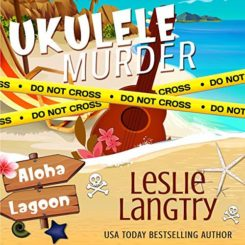 Book Review: Ukulele Murder by Leslie Langtry