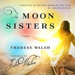 Book Review: The Moon Sisters by Therese Walsh