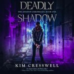 Book Review and Giveaway: Deadly Shadow by Kim Cresswell