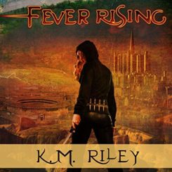 Book Review and Giveaway: Fever Rising by K.M. Riley