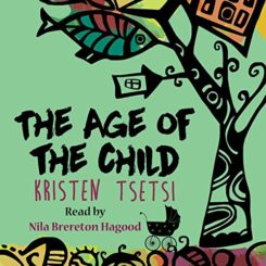 Book Review: The Age of the Child by Kristen Tsetsi