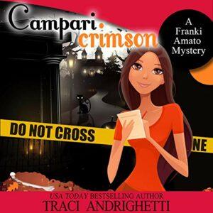 Book Review: Campari Crimson by Traci Andrighetti
