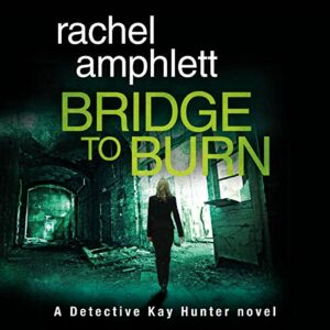 Book Review: Bridge To Burn by Rachel Amphlett