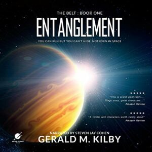 Book Review: Entanglement (The Belt #1) by Gerald M. Kilby