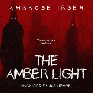 Book Review: The Amber Light by Ambrose Ibsen
