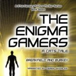 Book Review: The Enigma Gamers: A CATS Tale by Charles V Breakfield, Roxanne E Burkey