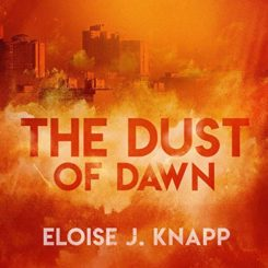 Book Review: The Dust of Dawn by Eloise J. Knapp
