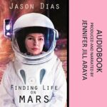 Promo and Giveaway: Finding Life on Mars by Jason Dias