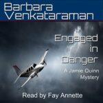 Book Review: Engaged in Danger by Barbara Venkarataman