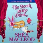 Promo: The Death in the Drink by Shéa MacLeod