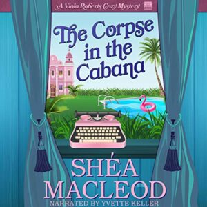 Book Review: The Corpse in the Cabana by Shéa MacLeod