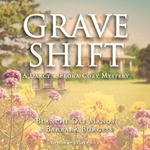 Book Review: Grave Shift by Blanche Day Manos, Barbara Burgess