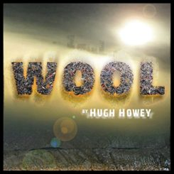 Book Review: Wool by Hugh Howey
