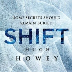 Book Review: Shift by Hugh Howey