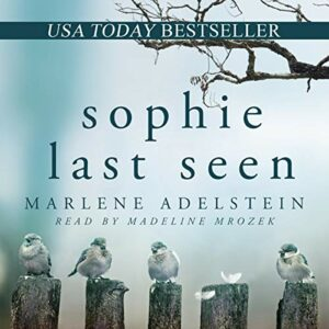 Book Review: Sophie Last Seen by Marlene Adelstein