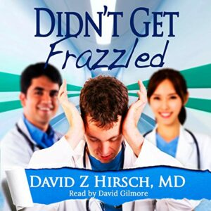Book Review: Didn't get Frazzled by David Z. Hirsch
