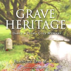 Book Review: Grave Heritage by Blanche Day Manos