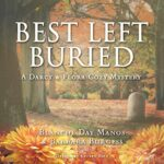 Book Review: Best Left Buried by Blanche Day Manos