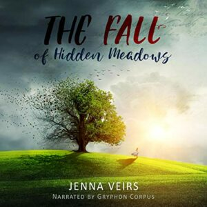 Book Review: The Fall of Hidden Meadows by Jenna Veirs