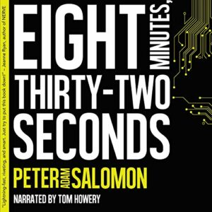 Book Review: Eight Minutes, Thirty-Two Seconds by Peter Adam Salomon