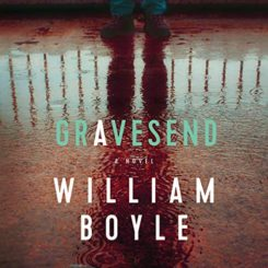 Book Review: Gravesend by William Boyle