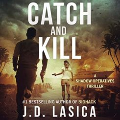 Book Review: Catch and Kill by J.D. Lasica