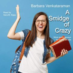Book Review: A Smidge of Crazy by Barbara Venkataraman
