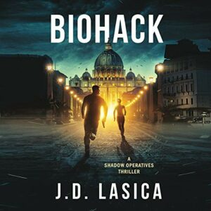 Book Review: Biohack by J.D. Lasica