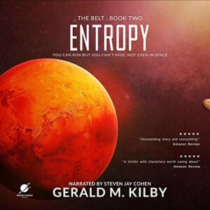 Book Review: Entropy (The Belt #2) by Gerald M. Kilby