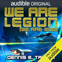 Book is Review: We Are Legion (Bobiverse #1) by Dennis E. Taylor
