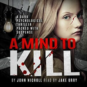 Book Review: A Mind To Kill by John Nicholl