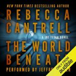 Book Review: The World Beneath by Rebecca Cantrell