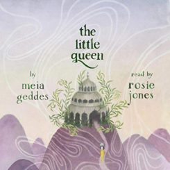 Book Review: The Little Queen by Meia Geddes