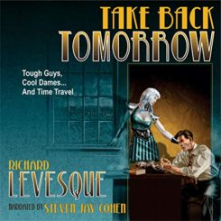 Book Review: Take Back Tomorrow by Richard Levesque