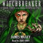 Book Review: Witchbreaker by James Maxey