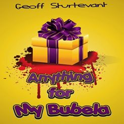 Book Review: Anything for my Bubela by Geoff Sturtevant