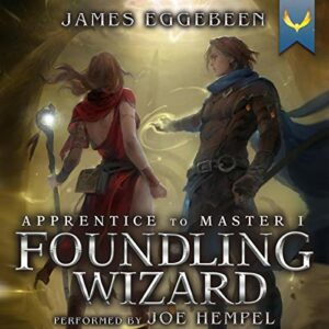 Book Review: Foundling Wizard by James Eggebeen