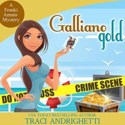 Book Review: Galliano Gold by Traci Andrighetti