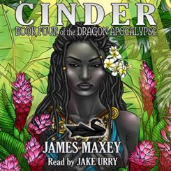 Book Review: Cinder by James Maxey