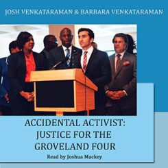 Book Review: Accidental Activist: Justice for the Groveland Four by Josh Venkataraman, Barbara Venkataraman