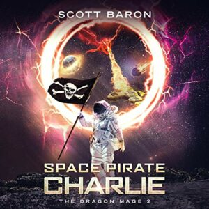 Book Review: Space Pirate Charlie by Scott Baron