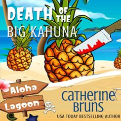 Book Review: Death of the Big Kahuna by Catherine Bruns