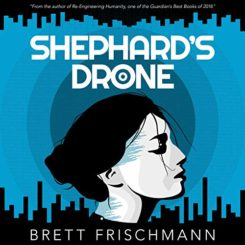 Book Review: Shephard's Drone by Brett Frischmann