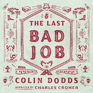 Book Review: The Last Bad Job by Colin Dodds