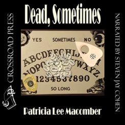 Book Review: Dead, Sometimes by Patricia Lee Macomber