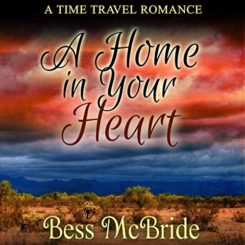 Book Review: A Home in Your Heart by Bess McBride