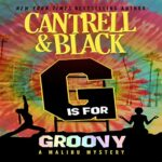 """Book Review: """"G"""" is for Groovy by Rebecca Cantrell, Sean Black"""