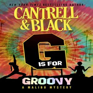 "Book Review: ""G"" is for Groovy by Rebecca Cantrell, Sean Black"
