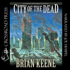 Book Review: City of the Dead: Author's Preferred Edition by Briane Keene