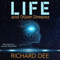 Book Review: Life and Other Dreams by Richard Dee
